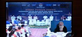 DEBAT PUBLIK KEDUA  Paslon Walikota & Wakil Walikota Palangka Raya Tahun 2018.
